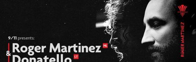 9/11 presents: Roger Martinez & Donatello