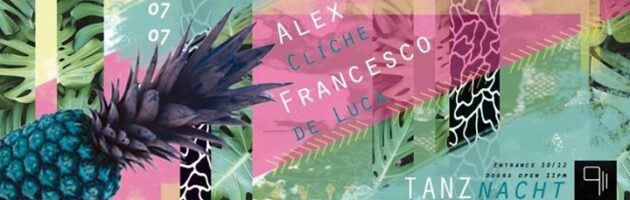 Tanznacht with Francesco De Luca & Alex Cliche